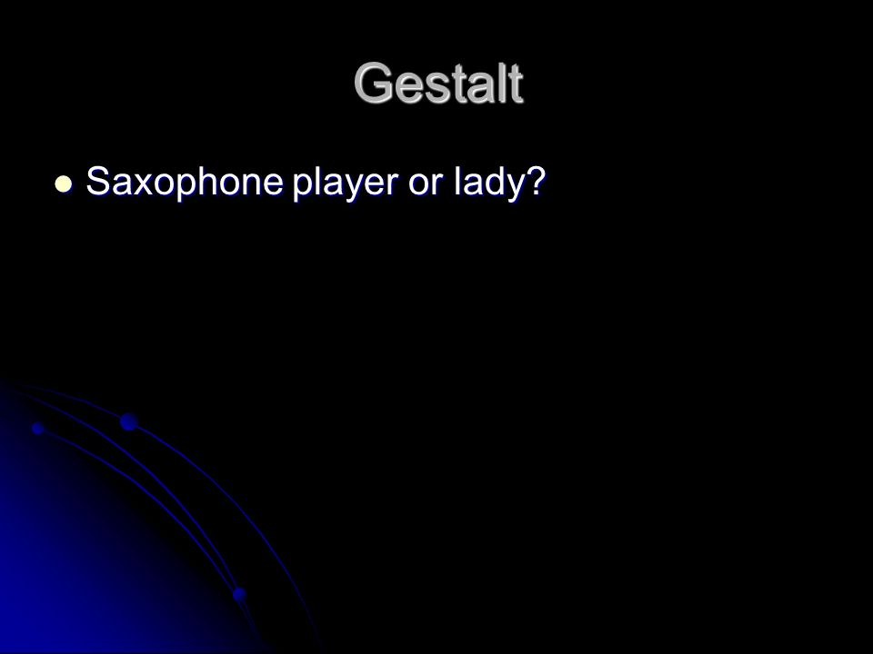 Gestalt Saxophone player or lady