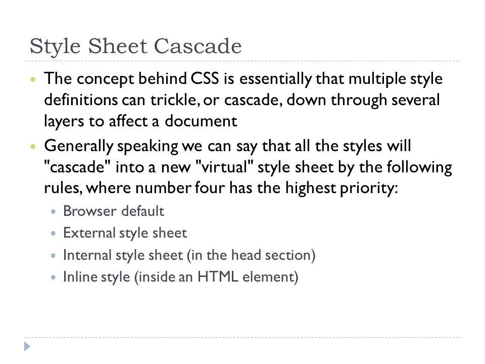 Style Sheet Cascade