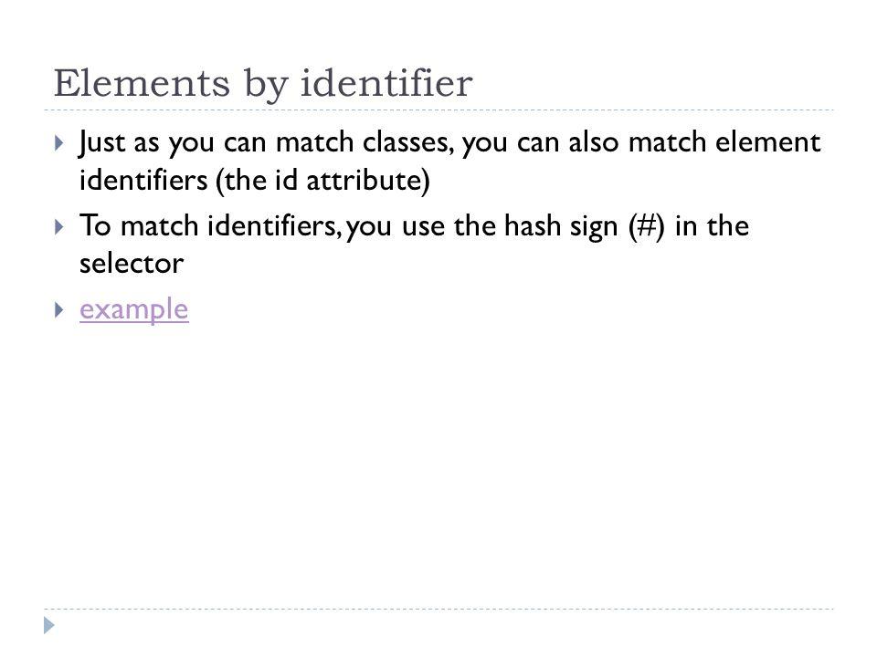 Elements by identifier