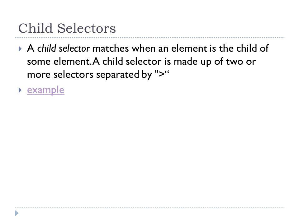 Child Selectors