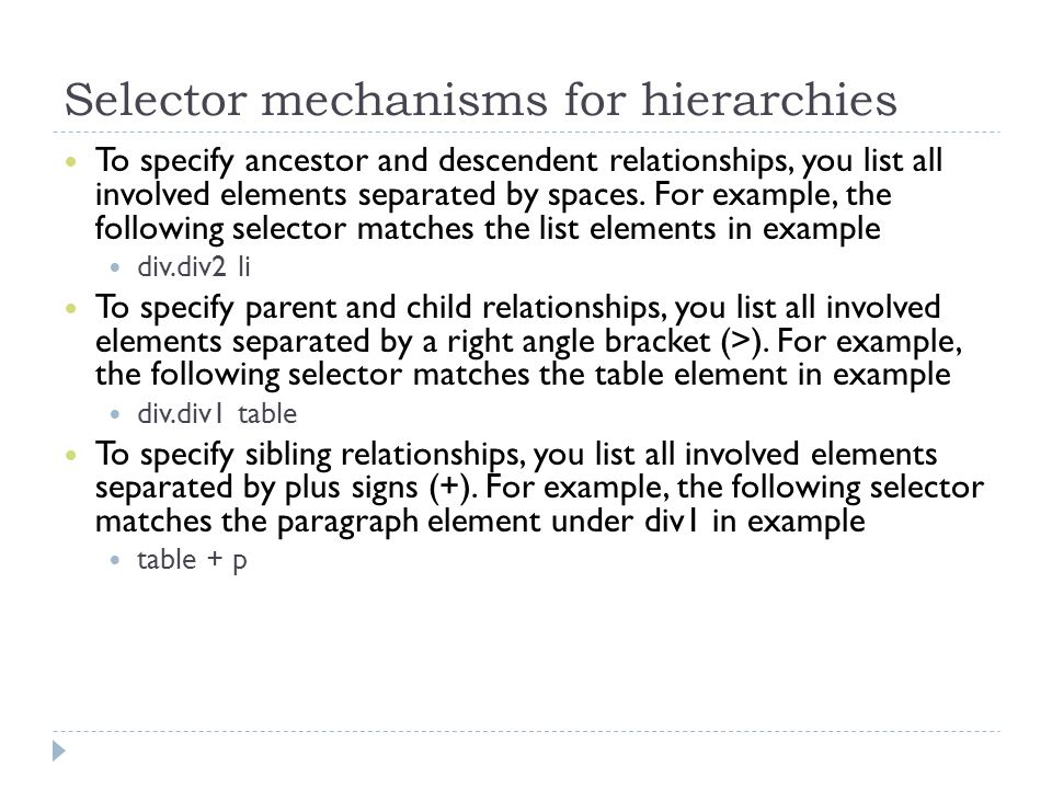 Selector mechanisms for hierarchies