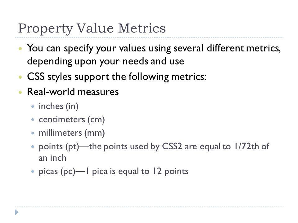 Property Value Metrics
