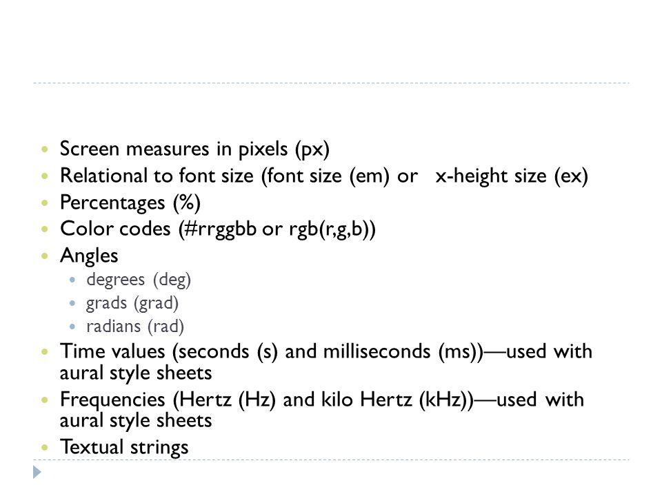 Screen measures in pixels (px)