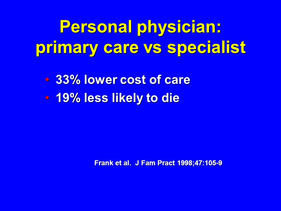 Personal physician: primary care vs specialist
