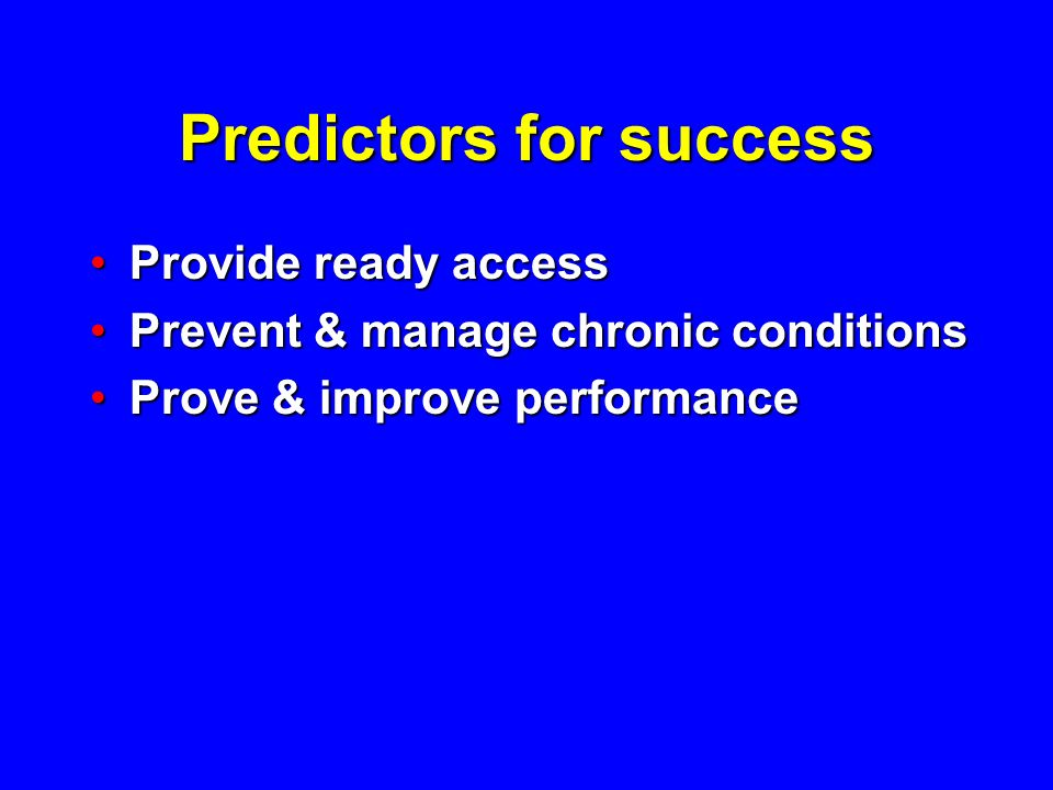 Predictors for success