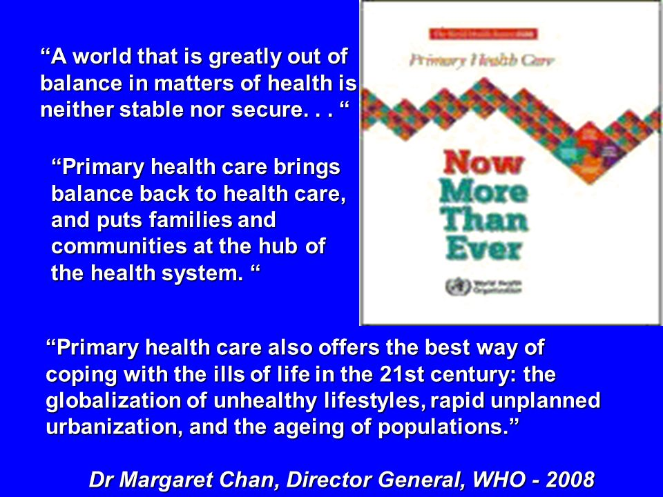 A world that is greatly out of balance in matters of health is neither stable nor secure. . .