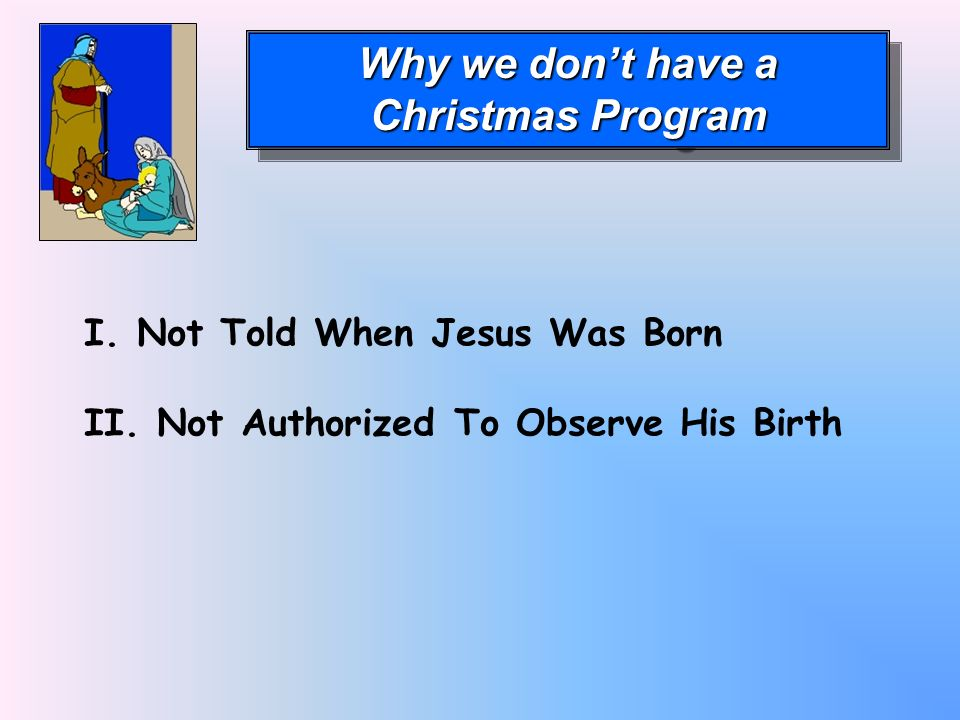 Why we don't have a Christmas Program