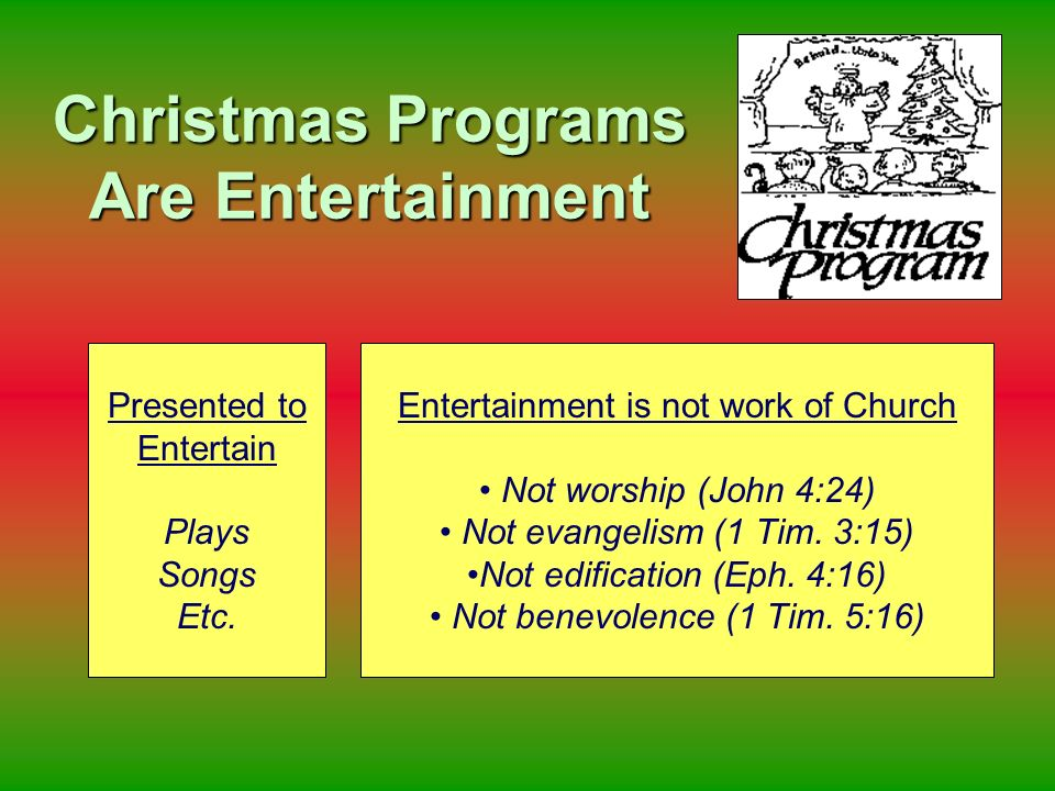 Christmas Programs Are Entertainment