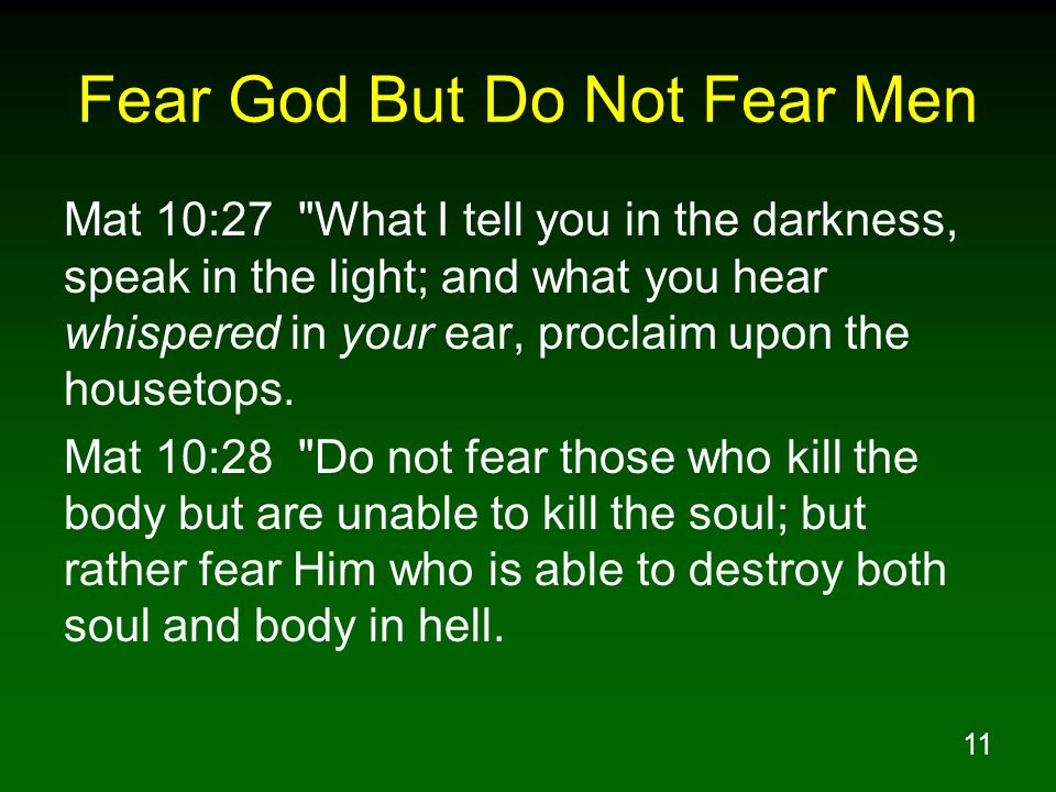 Fear God But Do Not Fear Men