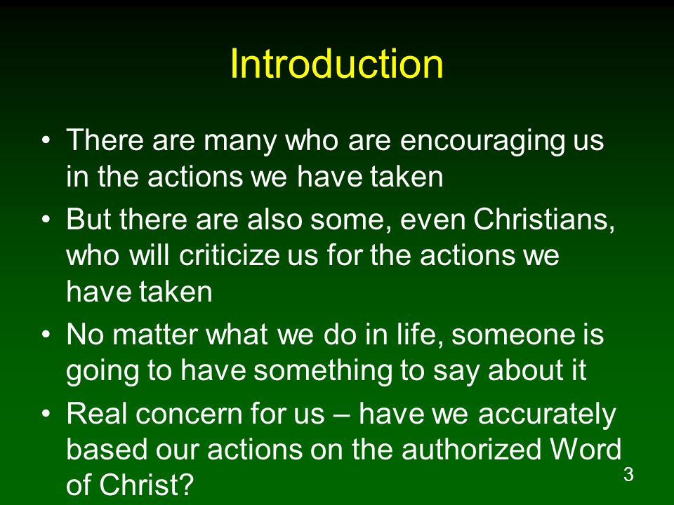 Introduction There are many who are encouraging us in the actions we have taken.
