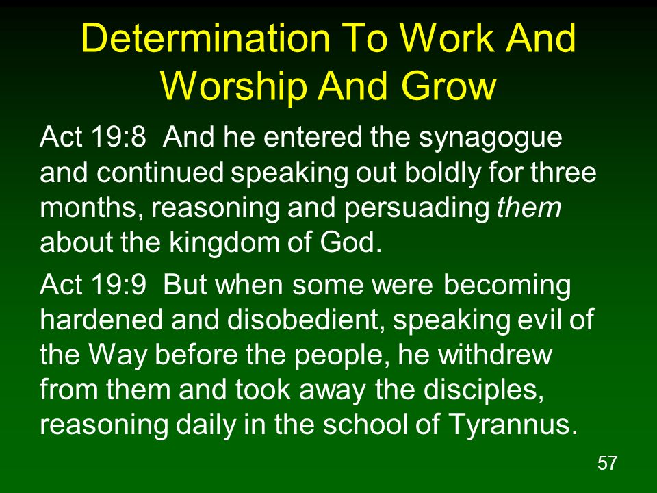 Determination To Work And Worship And Grow