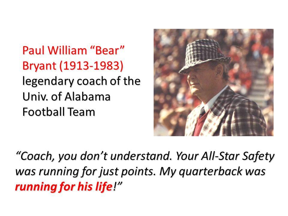 Paul William Bear Bryant (1913-1983) legendary coach of the Univ