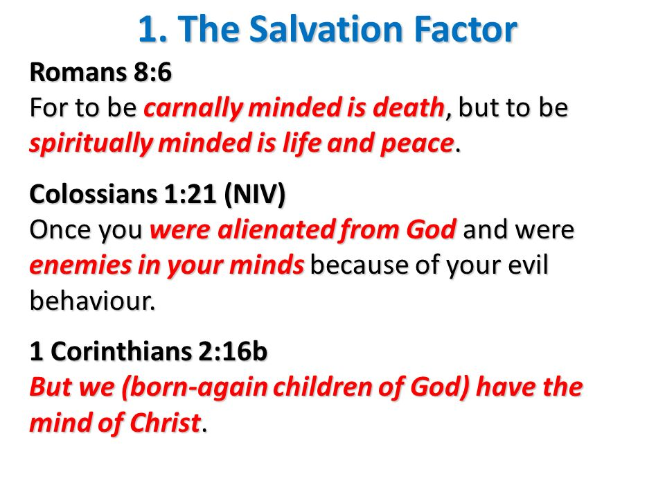 1. The Salvation Factor Romans 8:6