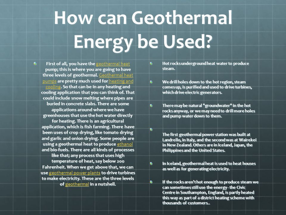 How can Geothermal Energy be Used