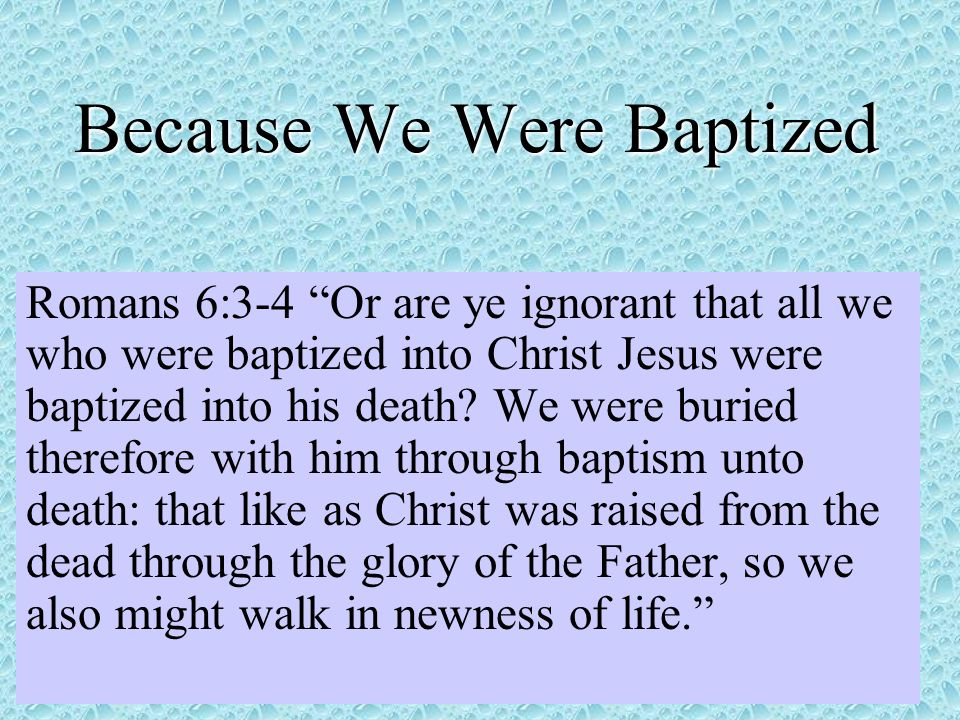 Because We Were Baptized