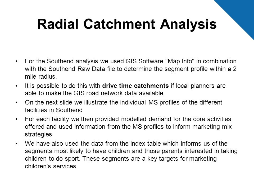 Radial Catchment Analysis