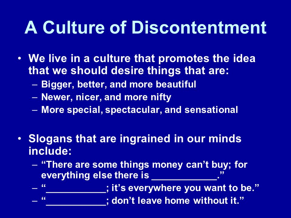 A Culture of Discontentment