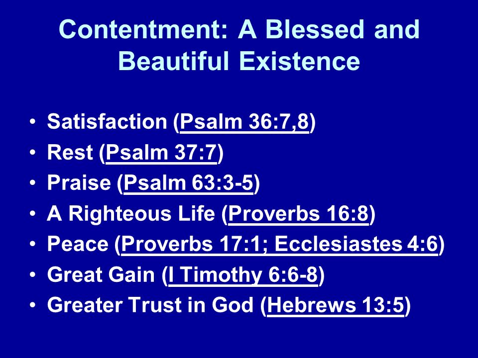 Contentment: A Blessed and Beautiful Existence