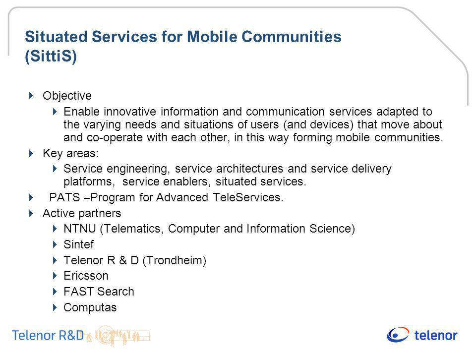 Situated Services for Mobile Communities (SittiS)