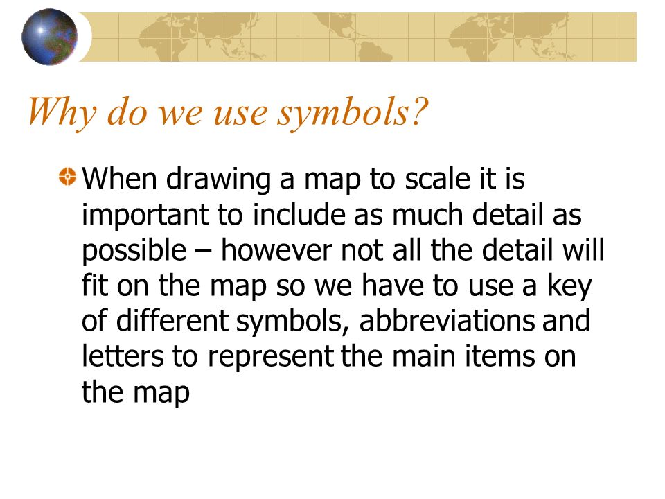 Why do we use symbols