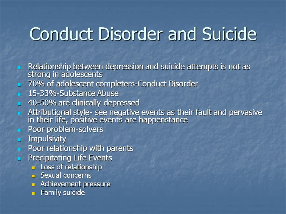 Conduct Disorder and Suicide