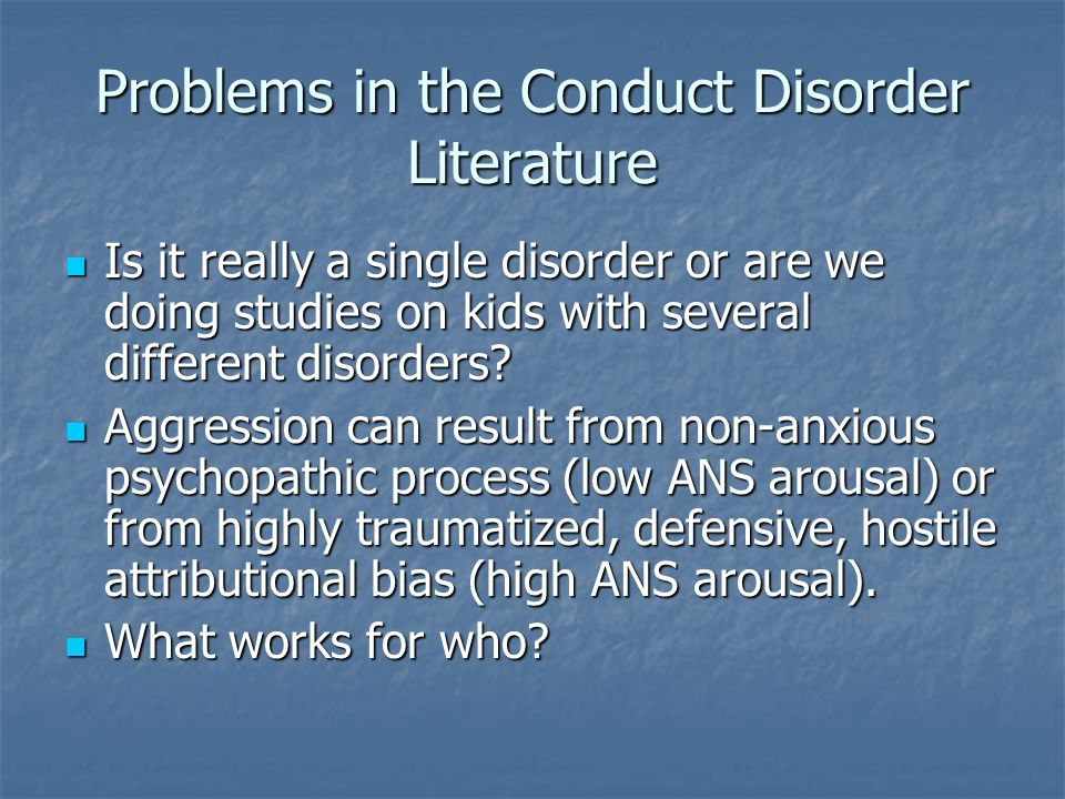 Problems in the Conduct Disorder Literature