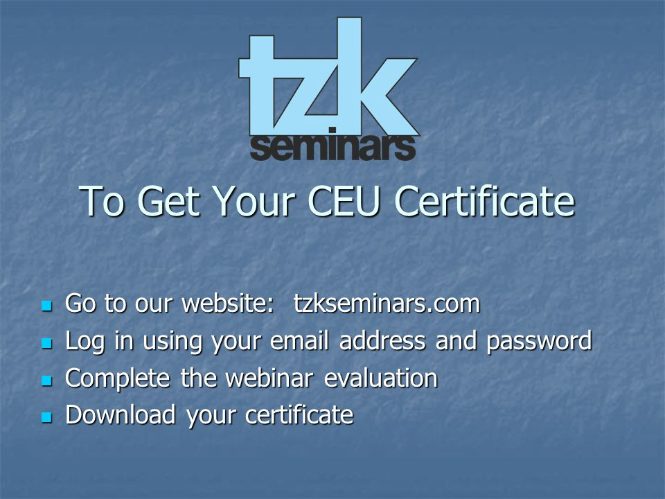 To Get Your CEU Certificate