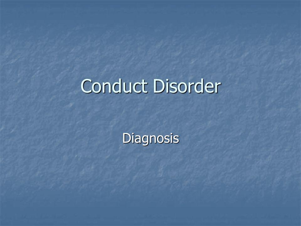 Conduct Disorder Diagnosis