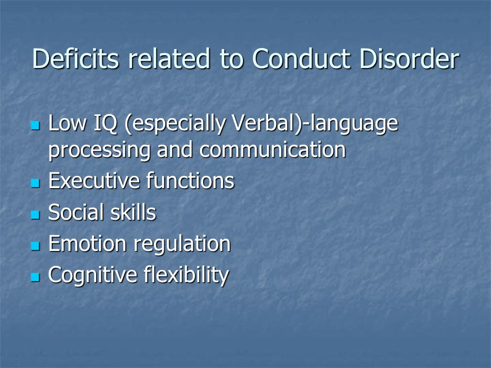 Deficits related to Conduct Disorder