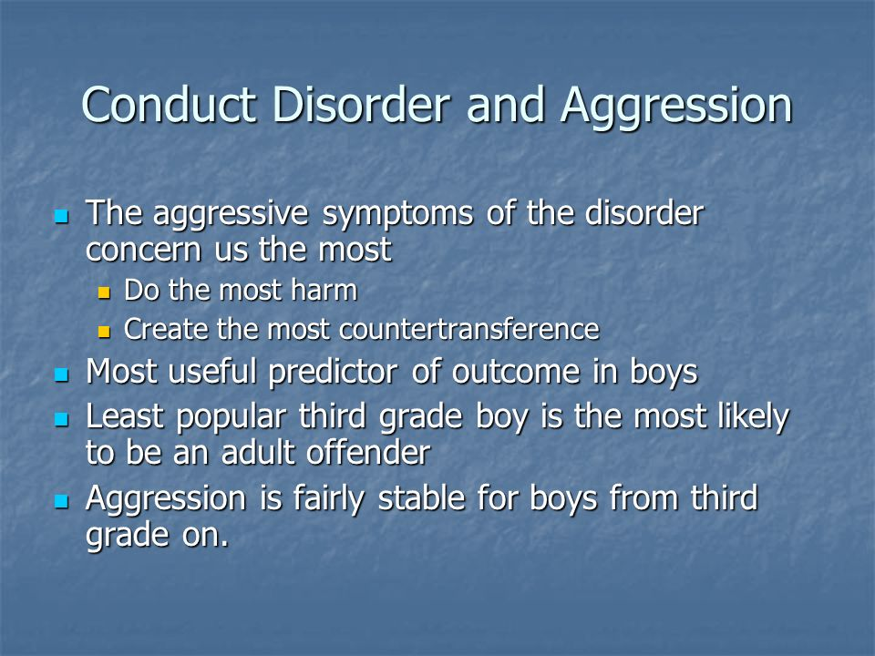 Conduct Disorder and Aggression
