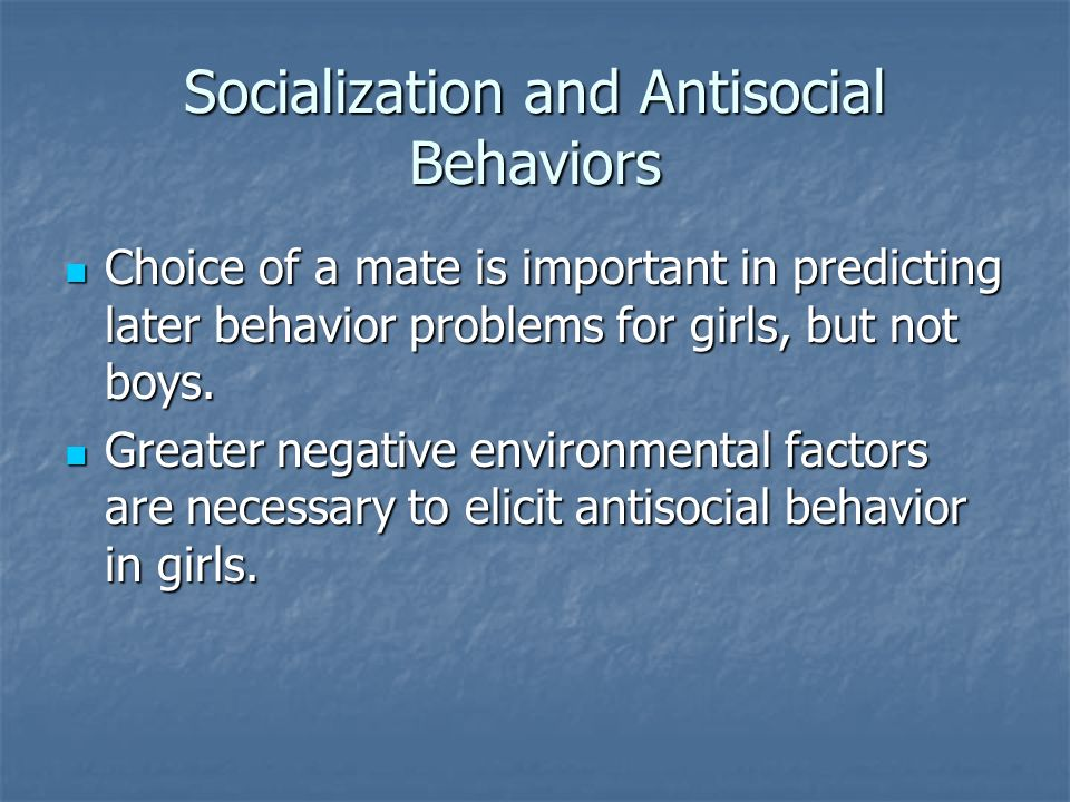 Socialization and Antisocial Behaviors