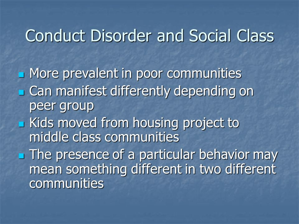 Conduct Disorder and Social Class