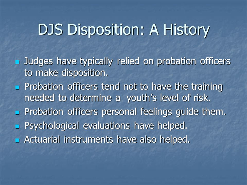 DJS Disposition: A History
