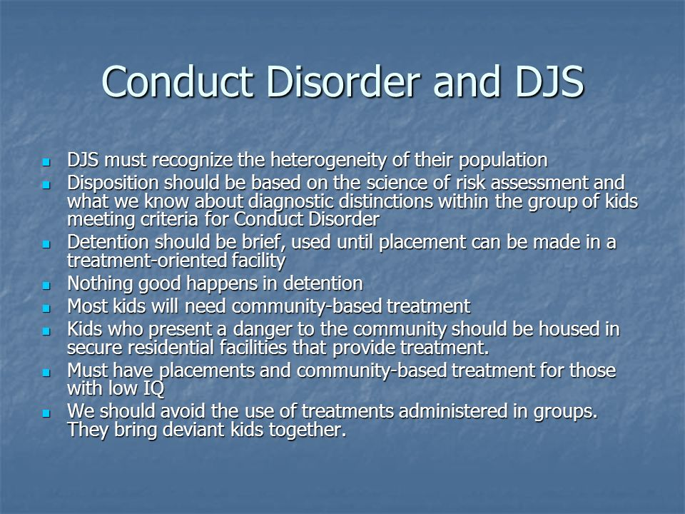Conduct Disorder and DJS