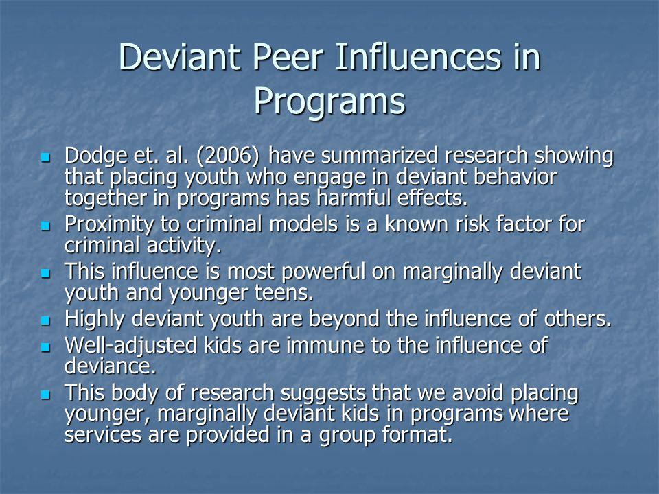 Deviant Peer Influences in Programs