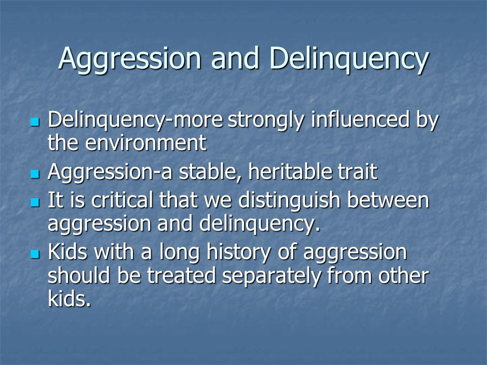 Aggression and Delinquency