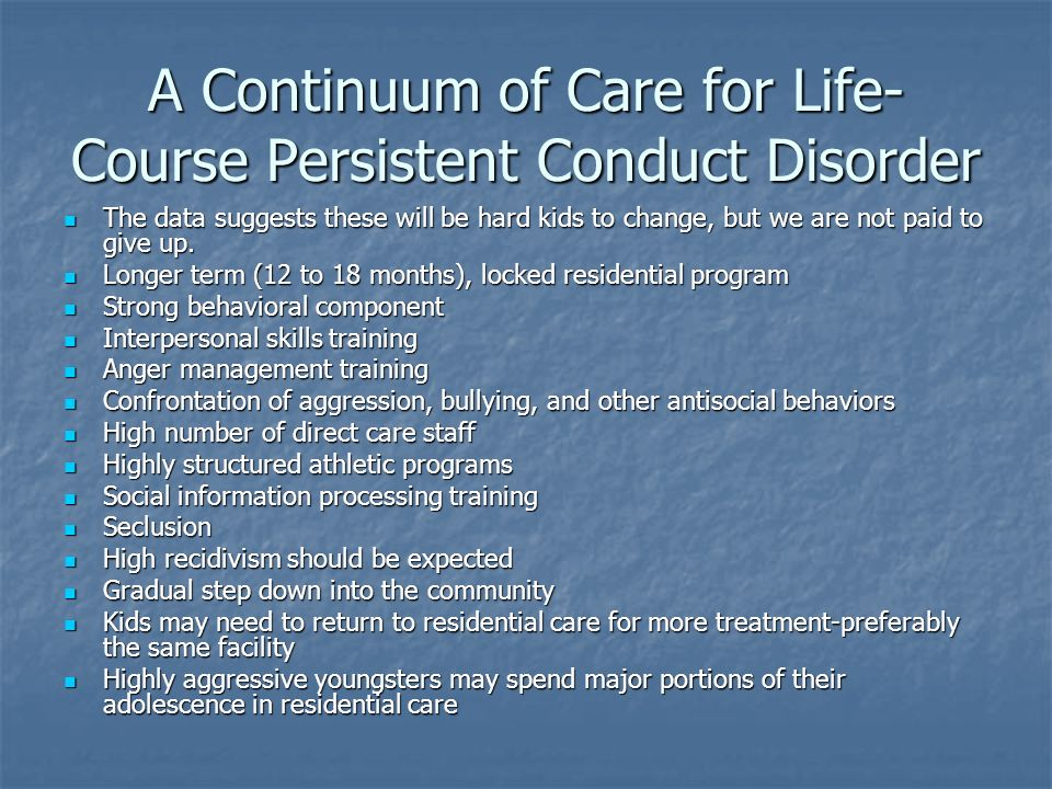 A Continuum of Care for Life-Course Persistent Conduct Disorder