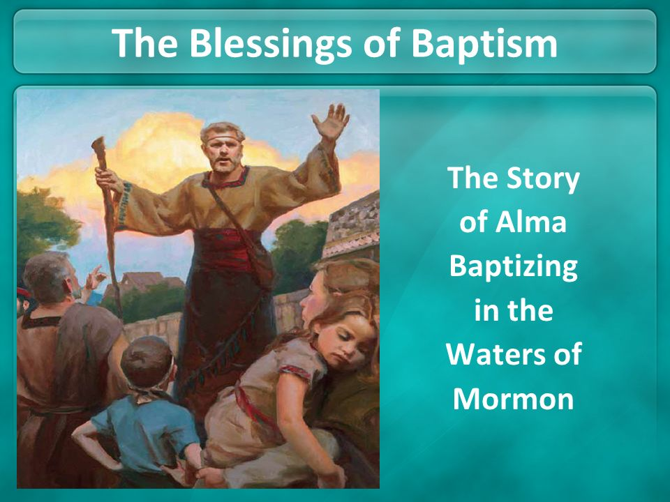 The Blessings of Baptism