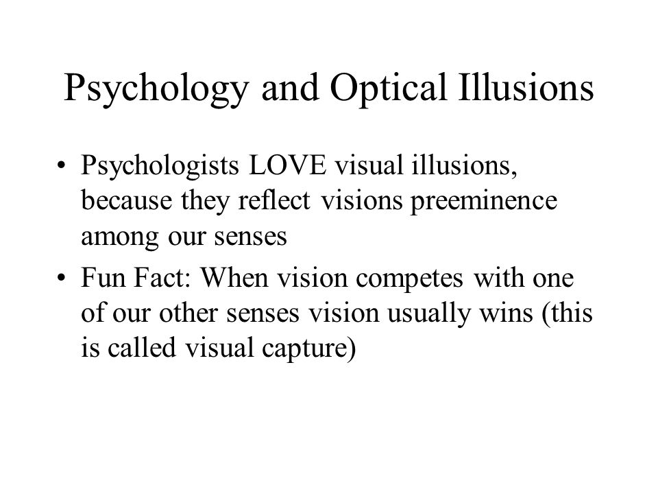 Psychology and Optical Illusions