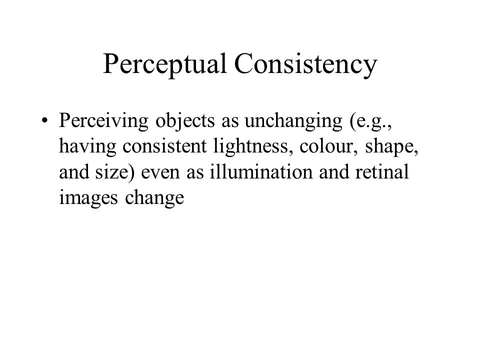 Perceptual Consistency
