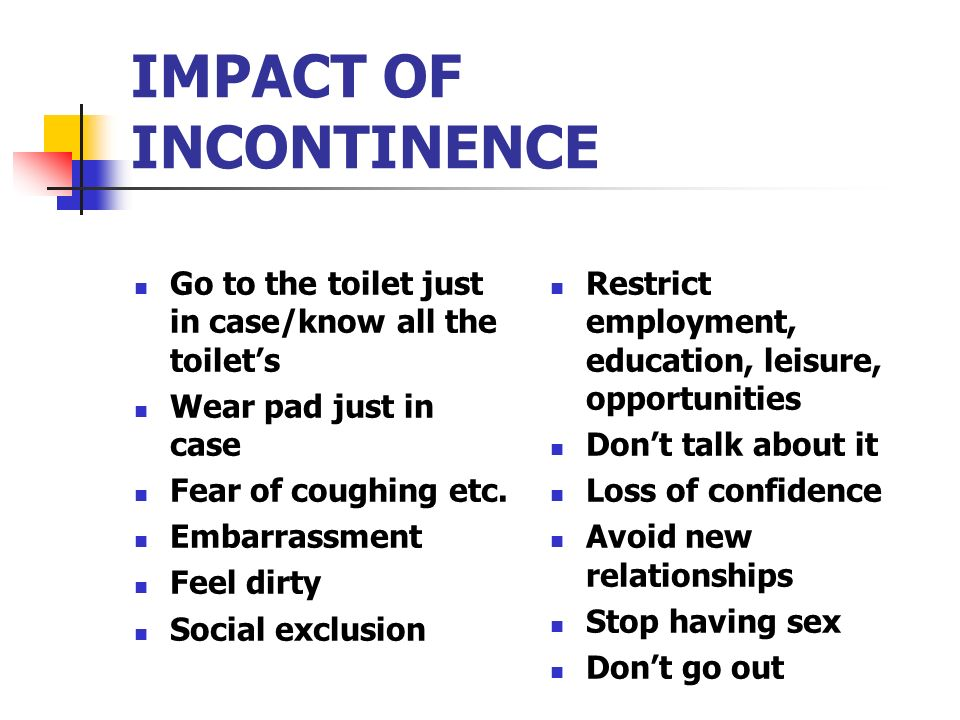 IMPACT OF INCONTINENCE