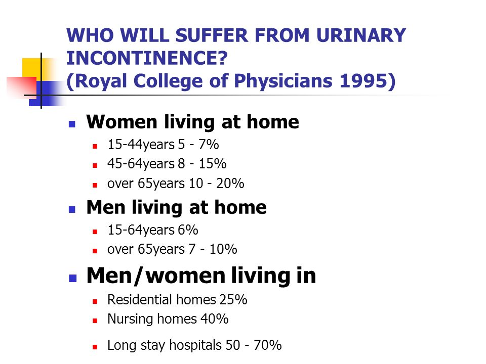WHO WILL SUFFER FROM URINARY INCONTINENCE