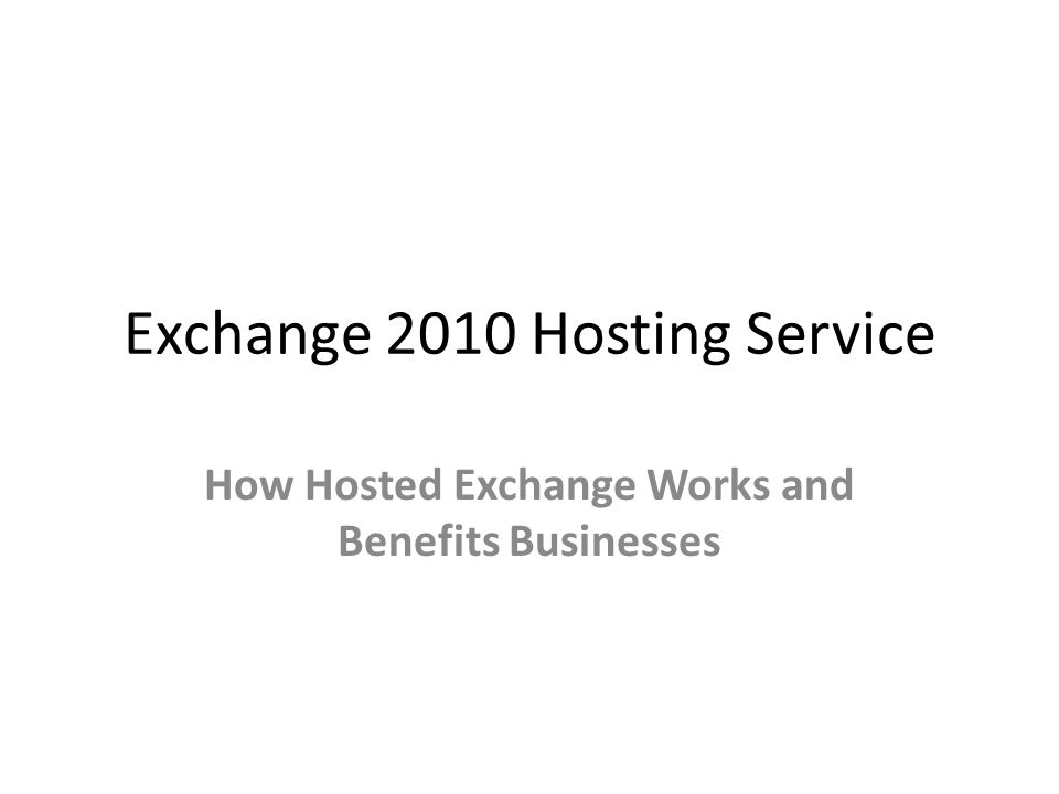 Exchange 2010 Hosting Service