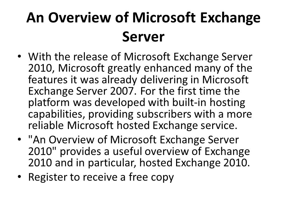 An Overview of Microsoft Exchange Server
