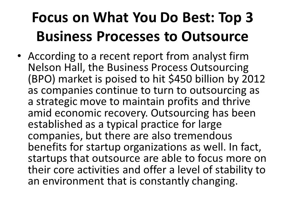 Focus on What You Do Best: Top 3 Business Processes to Outsource
