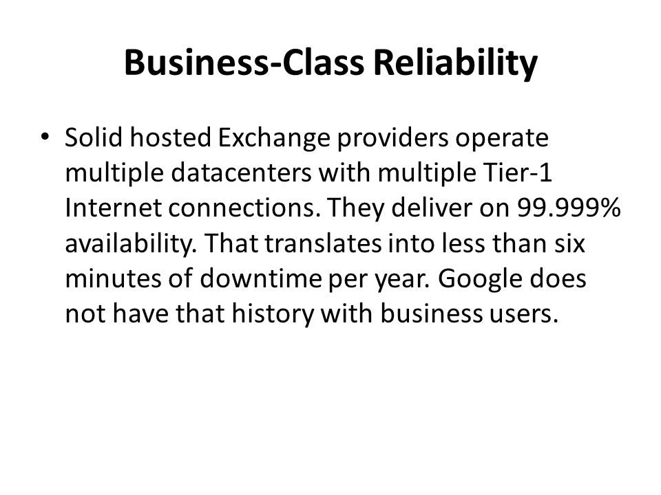 Business-Class Reliability