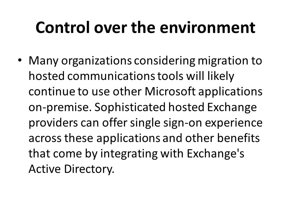 Control over the environment