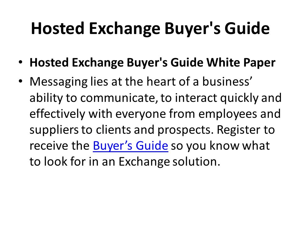 Hosted Exchange Buyer s Guide