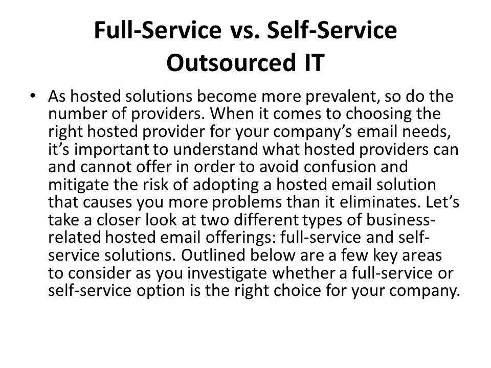 Full-Service vs. Self-Service Outsourced IT