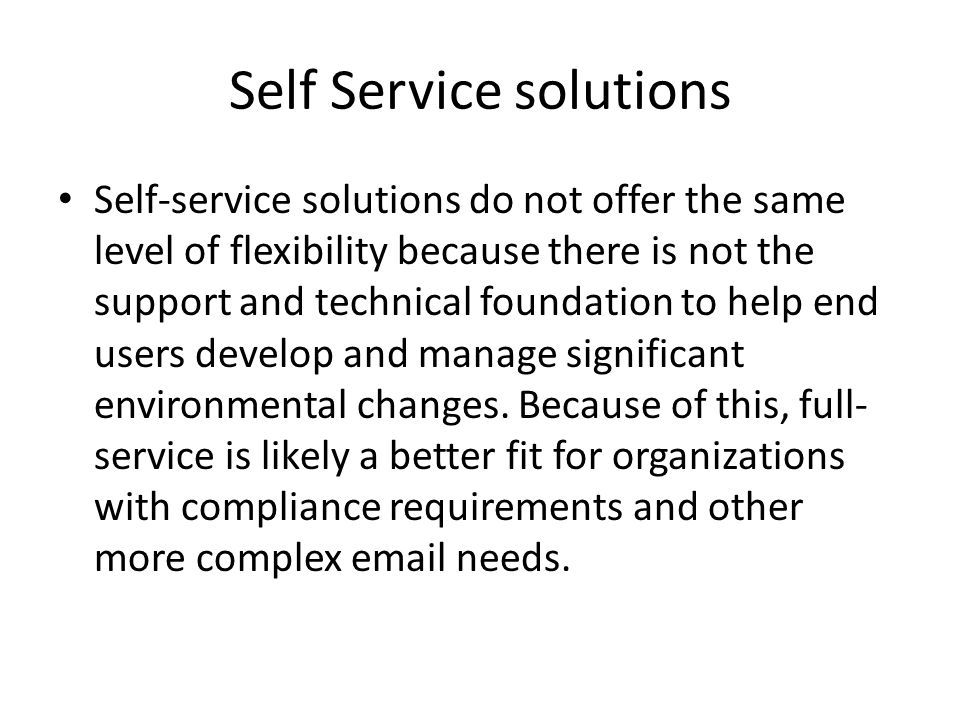 Self Service solutions